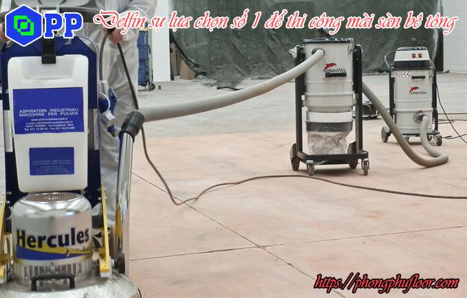 máy hút bụi delfin là sự lựa chọn số 1 để thi công mài sàn bê tông
